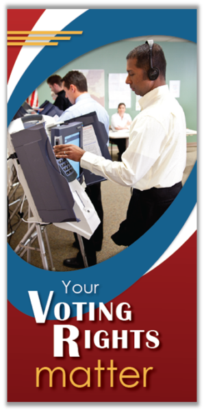 Your Voting rights matter.   [Image of voter using ballot casting machine's accessibility features).